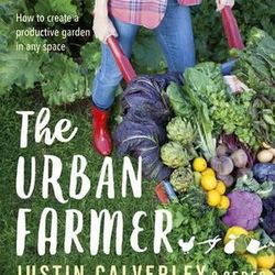 Book - The Urban Farmer by Justin Calverley & CERES